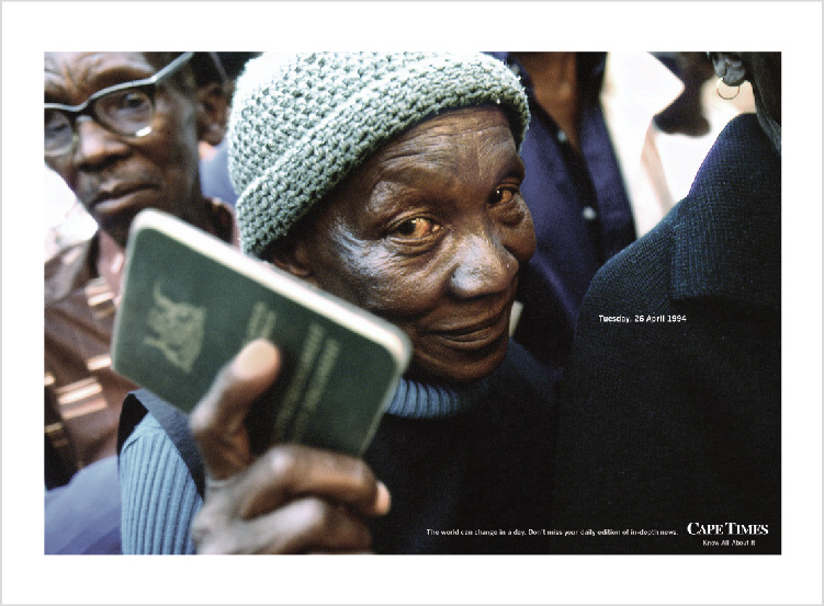 Cape Times – 'The World can change in a day' Print Campaign