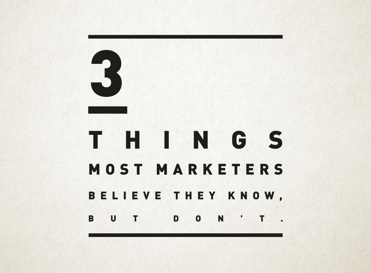 3 Things Most Marketers Believe They Know, But Don't.  Based On An Interview With Rory Sutherland – Emily Rule