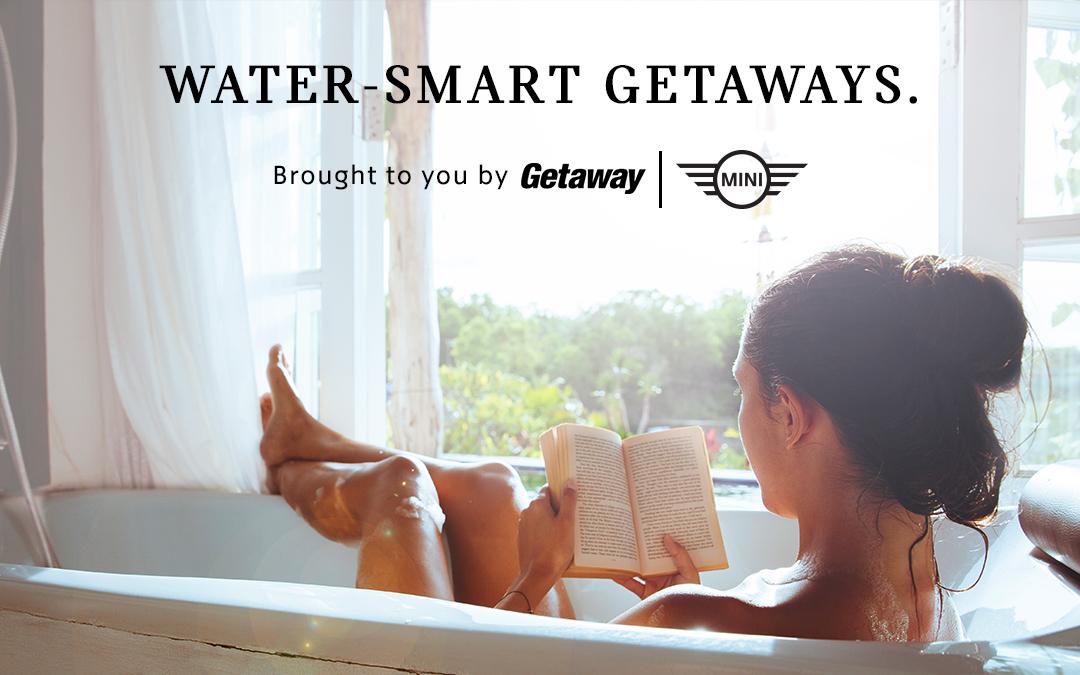 MINI and Getaway present Water-Smart Getaways
