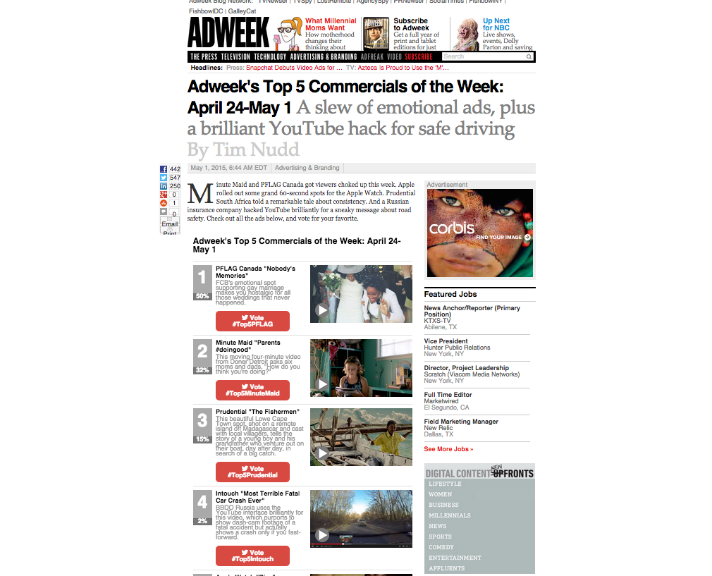 Please vote for our Prudential Ad – featured in Ad Week's ad of the week roundup.